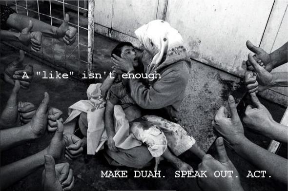 Do More. Speak out more. Think and make duah.