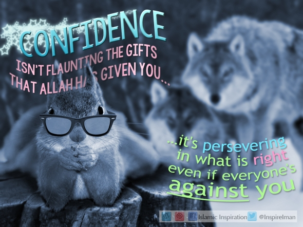 Confidence is Sticking to Your Values