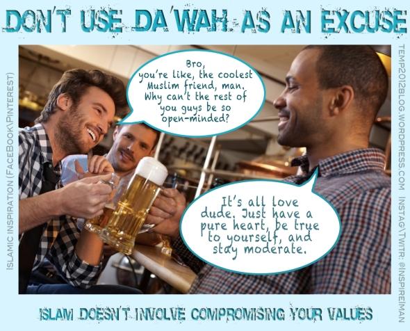 I'm doing Da'wah! (not)